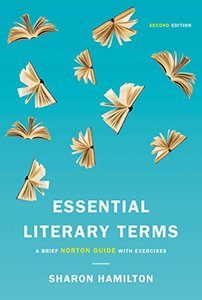 Essential Literary Terms: A Brief Norton Guide with Exercises (Second Edition)