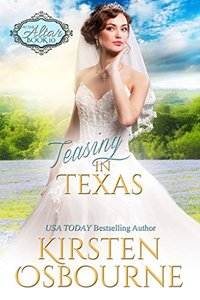 Teasing in Texas (At the Altar Book 10) - Published on Sep, 2016
