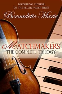 Matchmakers Box Set: Matchmakers, Encore, Finding Hope