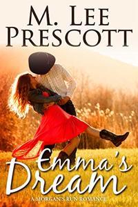 Emma's Dream (Morgan's Run Romances Book 1) - Published on Aug, 2015