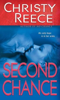 Second Chance (Last Chance Rescue (Eternal Romance) Book 5) - Published on Mar, 2010