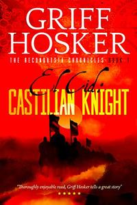 Castilian Knight (Reconquista Chronicles Book 1) - Published on Oct, 2019