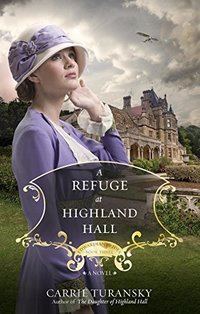 A Refuge at Highland Hall: A Novel (Edwardian Brides Book 3)