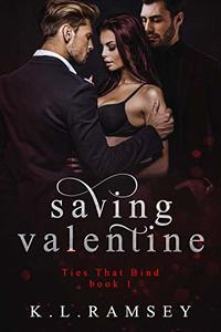 Saving Valentine (Ties That Bind Book 1)