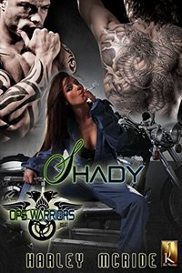 Shady: MC Romance (Ops Warriors MC Book 3)