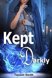 Kept Darkly (The Darkly Series Book 3)