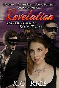Revelation (Tattered Series Book 3) - Published on Oct, 2017