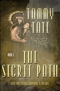 The Secret Path (The Spirit Path Series Book 2)