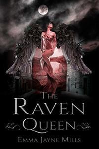 The Raven Queen (The Morrigan Prophecies Book 1) - Published on Jun, 2019