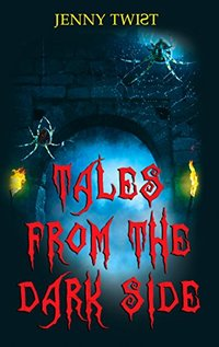 Tales from the Dark Side: Nine short horror stories for Halloween