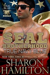 True Navy Blue: True Blue SEALs Series Premiere