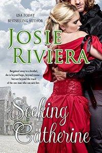 Seeking Catherine: (Seeking Series Book 1)