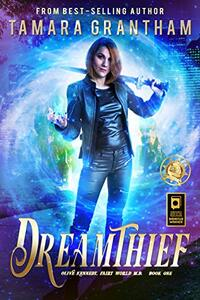 Dreamthief: An Urban Fantasy Fairy Tale (Fairy World MD Book 1) - Published on Sep, 2015