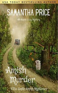 Amish Murder (Ettie Smith Amish Mysteries Book 2) - Published on Feb, 2016