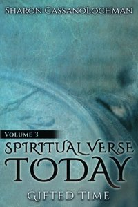 Gifted Time (Spiritual Verse Today) (Volume 3)