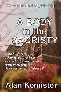A Body in the Sacristy (Barrettsport Mysteries Book 1)