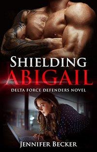 Shielding Abigail: Delta Force Defenders