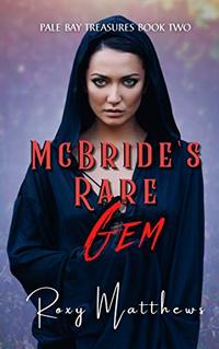 McBride's Rare Gem (Pale Bay Treasures Series Book 1)
