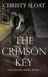 The Crimson Key (The Visitors Series Book 2)