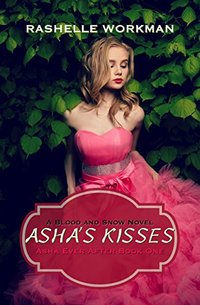 Asha's Kisses: A Sleeping Beauty Reimagining (Asha Ever After Book 1)