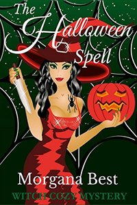 The Halloween Spell: Witch Cozy Mystery (The Kitchen Witch Book 6)