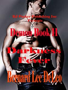 Demon (Book 11) Darkness Fever (Mike Rawlins and Demon the Dog)
