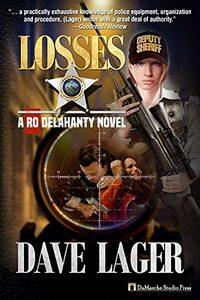 Losses: Book Three in the Ro Delahanty Series