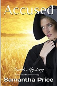 Accused: Amish Mystery (Amish Secret Widows' Society Book 3)