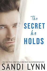 The Secret He Holds