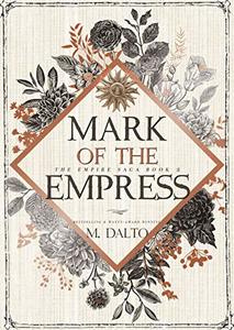 Mark of the Empress (The Empire Saga Book 2) - Published on Nov, 2019