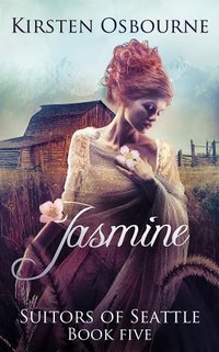 Jasmine (Suitors of Seattle Book 5) - Published on Feb, 2014