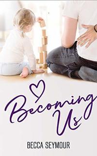 Becoming Us (True-Blue Book 3)