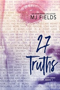 27 Truths: Ava's story (The Truth About Love Book 1) - Published on Jul, 2016