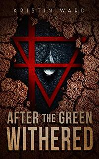 After the Green Withered