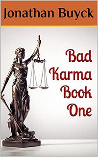 Bad Karma Book One (BAD KARMA SERIES 1)