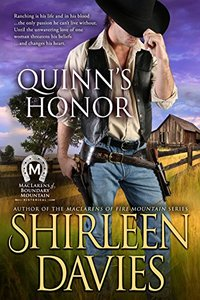 Quinn's Honor (MacLarens of Boundary Mountain Historical Western Romance Book 3) - Published on Jan, 2017