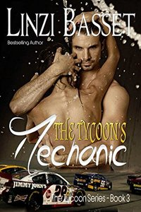 The Tycoon's Mechanic (The Tycoon Series Book 3)
