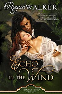 Echo in the Wind (Donet Trilogy Book 2) - Published on May, 2017