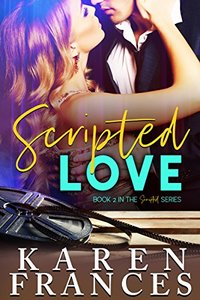 Scripted Love (The Scripted Series Book 2) - Published on Jun, 2018