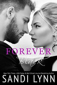 Forever Black (Forever Trilogy Book 1) - Published on Feb, 2013