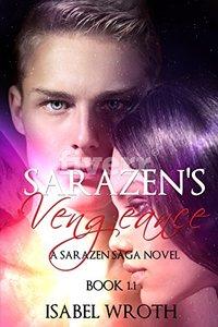 Sarazen's Vengeance: Book 1.1
