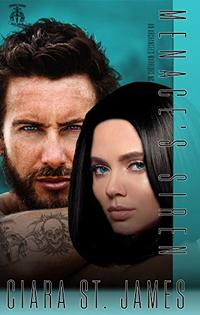 Menace's Siren: Archangel's Warriors MC Novel (Dublin Falls Archangel's Warriors MC Book 4)