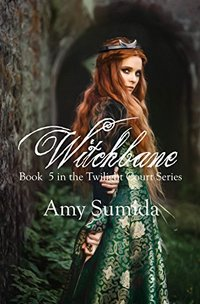 Witchbane: Book 5 in The Twilight Court Series