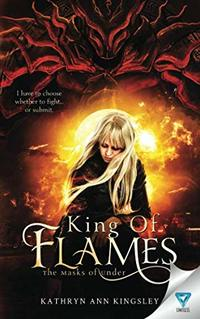 King Of Flames (The Masks of Under)