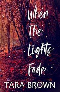 When The Lights Fade: Crimson Cove Mysteries 3
