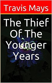 The Thief Of The Younger Years (Free Nightmares Book 19) - Published on Nov, 2017