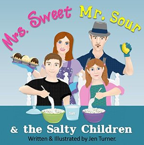 Mrs. Sweet, Mr. Sour and the Salty Children