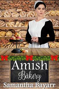 Amish Bakery: Four Amish Christmas Novellas