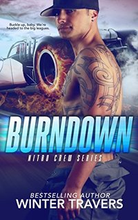 Burndown (Nitro Crew Book 1) - Published on May, 2018