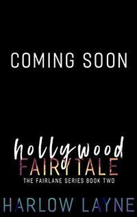 Hollywood Fairytale (Fairlane Series Book 2)